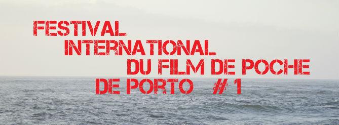 Festival de film de poche à Porto